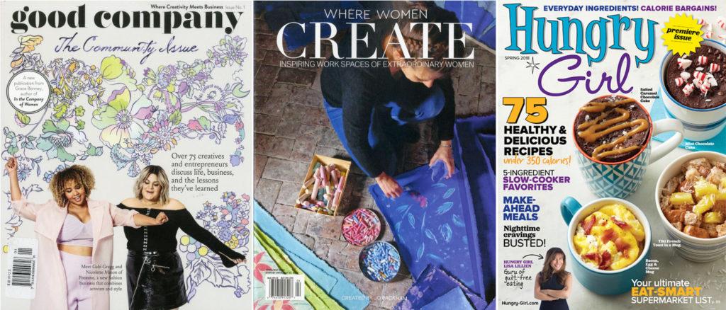 Good Company, Where Women Create, Hungry Girl Magazines